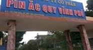 Vì sao Vinachem Không thể cổ phần hóa Pin Ắc quy Vĩnh Phú?