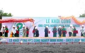 Đầu tư gần 3.400 tỷ đồng cho dự án KCN Minh Hưng – Sikico