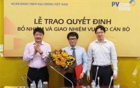 Bổ nhiệm cựu trưởng ban chiến lược giữ chức Tổng giám đốc PvcomBank