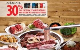 Giảm giá 30% cho chủ thẻ Maritime Bank tại Gogi House